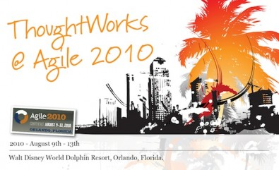 """ThoughtWorks @Agile2010"